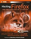 Hacking Firefox, Mel Reyes, 0764596500