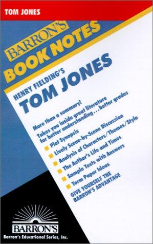 - Henry Fielding's Tom Jones (Barron's Book Notes)