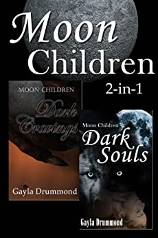 Moon Children (2 in 1) by [Drummond, Gayla]