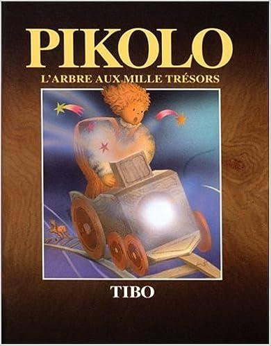 Lire un Pikolo: L'Arbre Aux Mille Tresors pdf, epub