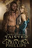 Tainted (The Druid Chronicles Book 4)