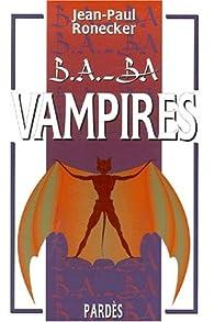 B.A.-BA : Vampires par Jean-Paul Ronecker