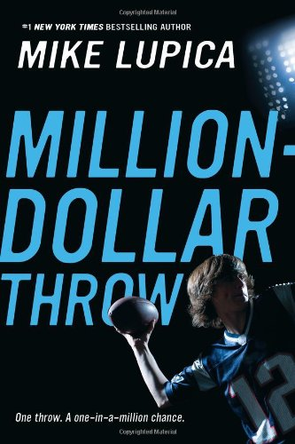 Million-Dollar Throw (Million Arm Dollar Book)