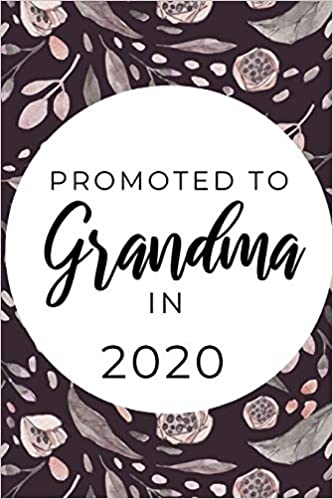 Books For Grandma For Christmas 2020 Promoted To Grandma in 2020: Funny & Elegant Notebook For First