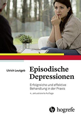Episodische Depressionen: Erfolgreiche und effektive Behandlung in der Praxis