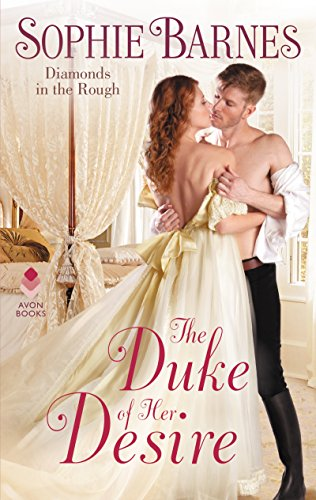 The Duke of Her Desire: Diamonds in the Rough
