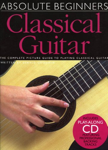 ABSOLUTE BEGINNERS CLASSICAL GUITAR W/CD ebook
