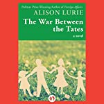 The War Between the Tates: A Novel | Alison Lurie