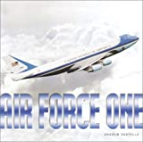 Air Force One, Andrew Santella, 0761326170