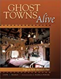 Ghost Towns Alive, Linda G. Harris, 0826329071