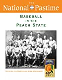 The National Pastime, Baseball in the Peach State 2010, Society for American Baseball Research Staff, 1933599162