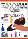 101 trucs et conseils : Taches et détachants par Kent