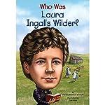 Who Was Laura Ingalls Wilder? | Patricia Brennan Demuth