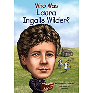 Who Was Laura Ingalls Wilder? Audiobook