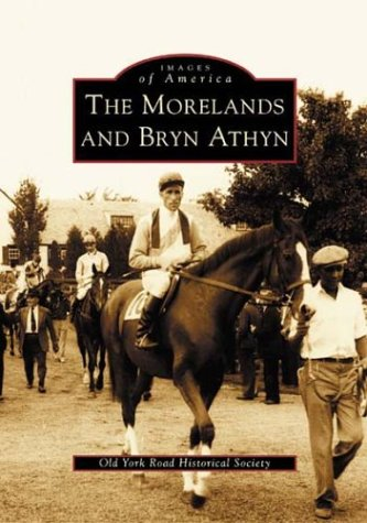 The Morelands and Bryn Athyn   (PA)  (Images of - Pa Willow Park Grove