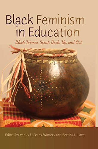 Black Feminism in Education: Black Women Speak Back, Up, and Out (Black Studies and Critical Thinking) by Billye Sankofa Waters (2015-04-23)
