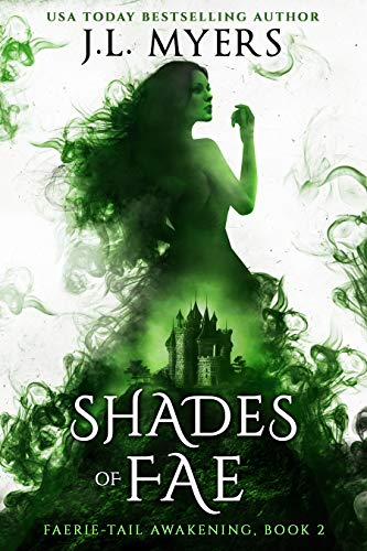 Shades of Fae (Faerie-Tail Awakening Book 2)
