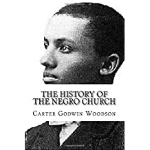 Amazon carter g woodson books the history of the negro church fandeluxe Image collections