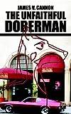 The Unfaithful Doberman