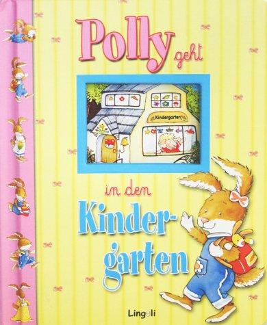 Polly geht in den Kindergarten
