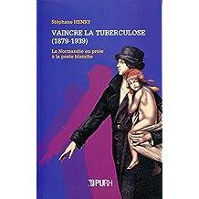 Vaincre la tuberculose (French Edition)