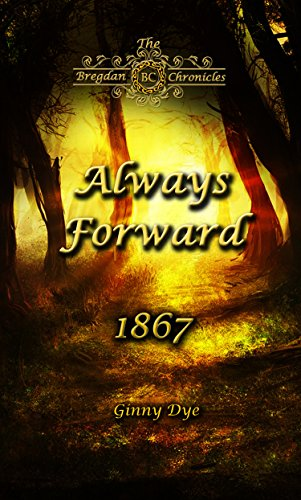 always-forward-9-in-the-bregdan-chronicles-historical-fiction-romance-series