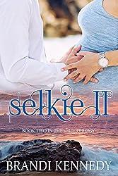 Selkie II (The Selkie Trilogy Book 2)