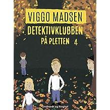 Detektivklubben på pletten (Danish Edition)