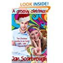 A Groovy Christmas: A Legendary Christmas Past (The Winchesters of Legend, TN Book 3)