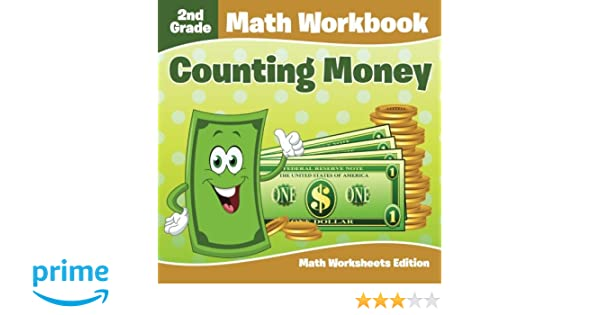 Counting Number worksheets math picture worksheets : 2nd Grade Math Workbook: Counting Money | Math Worksheets Edition ...