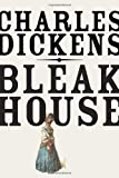 Bleak House for the second and wonderful time