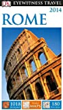 Rome - Eyewitness Travel Guide, Dorling Kindersley Publishing Staff, 1465400532