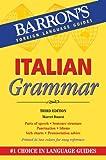 Italian Grammar (Barron's Grammar Series)