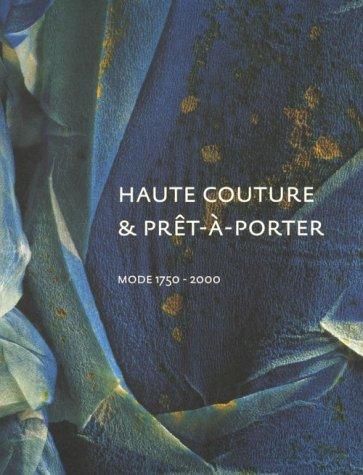 Librarika haute couture pret a porter mode 1750 2000 for Haute couture and pret a porter