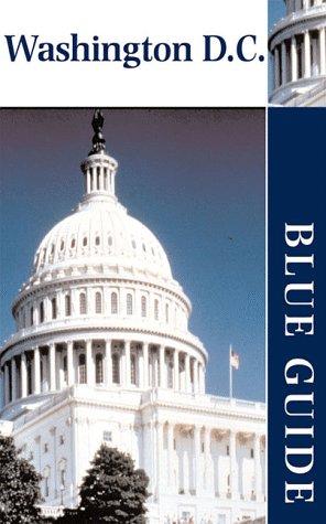 Blue Guide Washington D.C. (Blue Guides)