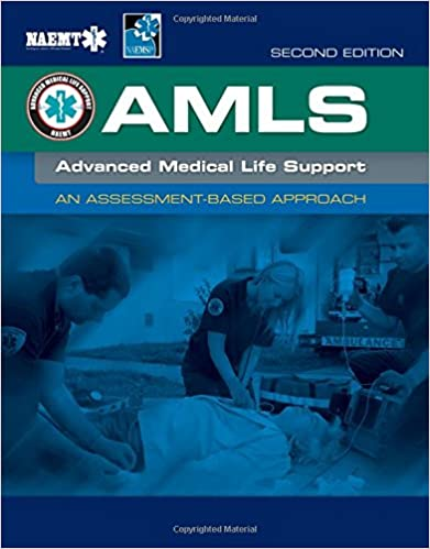 Advanced Medical Life Support National Association of Emergency Medical Technicians (NAEMT)