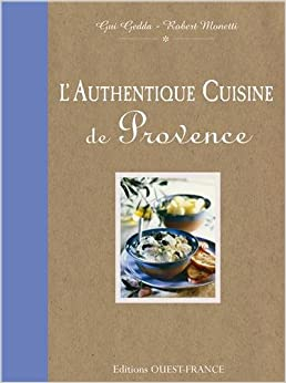 L'Authentique cuisine de Provence