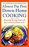 Almost Fat Free Down-Home Cooking, Doris Cross, 0761517022