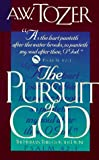 The Pursuit of God, A. W. Tozer, 0875093663