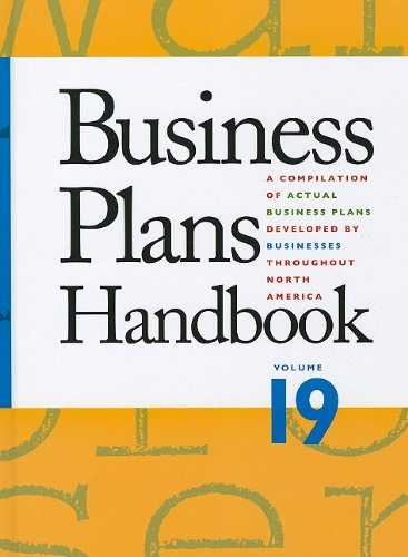 Business Plans Handbook: A Compilation of Business Plans Developed by Individuals Throughout North America (Buisness Pla