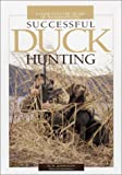 Successful Duck Hunting, M. D. Johnson, 0873492153