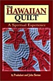 img - for The Hawaiian Quilt: A Spiritual Experience by Poakalani (1997-12-04) book / textbook / text book