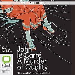 A Murder of Quality (Abridged)