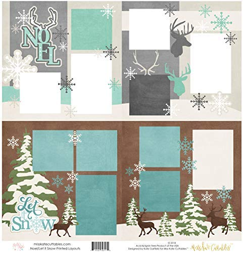 "Two Printed Layouts - Noel & Let it Snow - 2-2 Page 12""x12"" Kits & Bonus: 2 Duplicate 6""x6"" Layouts - 80lb Specialty Paper - Exclusive Christmas Designs - by Miss Kate Cuttables"