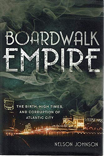 Price comparison product image Boardwalk Empire: The Birth,  High Times,  and Corruption of Atlantic City
