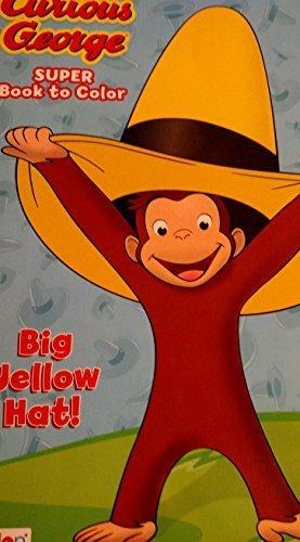 Curious George Colour - Curious George Super Book to Color ~ Big Yellow Hat
