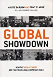 Global Showdown, Maude Barlow and Tony Clarke, 0773762833