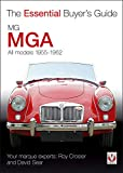 img - for MG/MGA: All Models 1955-1962 (The Essential Buyer's Guide) book / textbook / text book