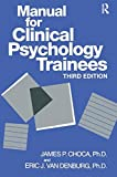 img - for Manual For Clinical Psychology Trainees: Assessment, Evaluation And Treatment (Brunner/Mazel Basic Principles Into Practice Series) by James P. Choca (1996-07-03) book / textbook / text book
