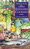 Fine English Cookery, Michael Smith, 1897959362